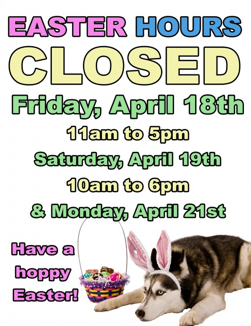 Easter Hours Sign 2014